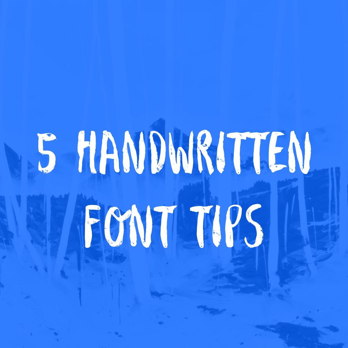 5 handwritten font tips brush typography